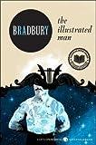 [(The Illustrated Man)] [Author: Ray Bradbury] published on (November, 2011)