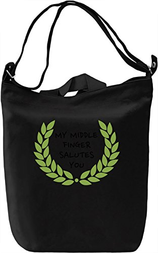 My middle finger salutes you Borsa Giornaliera Canvas Canvas Day Bag| 100% Premium Cotton Canvas| DTG Printing|