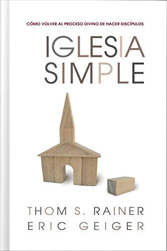 Libro : Iglesia Simple: Como Volver Al Proceso Divino De ...