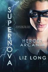 SuperNova: Heroes of Arcania (Volume 1) Paperback