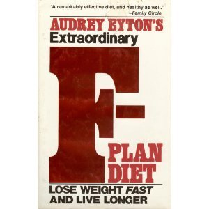 The F-Plan Diet by Audrey Eyton