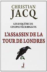 Les enquêtes de l'inspecteur Higgins, Tome 2 : L'assassin de la tour de Londres
