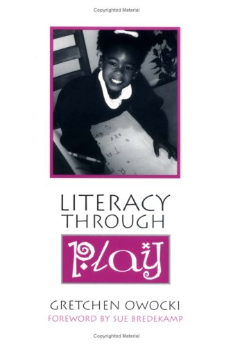 Literacy Through Play - Literacy Play Centers Books