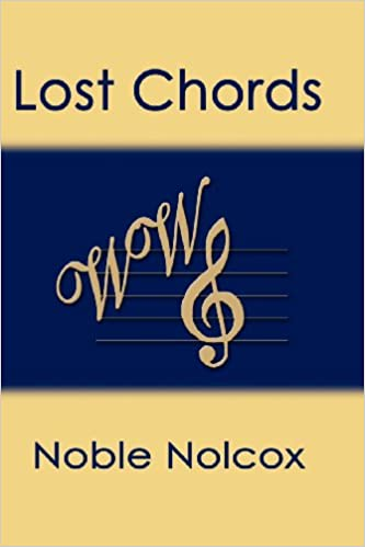Lost Chords Noble Nolcox 9781588519245 Amazon Books