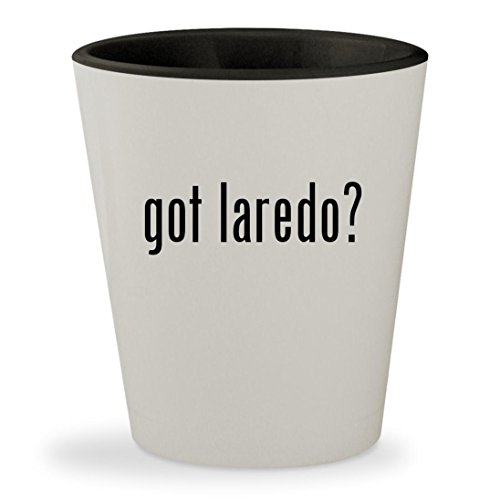 got laredo? - White Outer & Black Inner Ceramic 1.5oz Shot