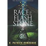 Race for the Flash Stone (The Anlon Cully Chronicles) (Volume 2)