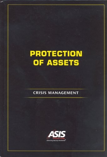 Protection of Assets: Crisis Management