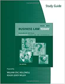Business Law: Text and Cases - Legal, Ethical, Global, and ...