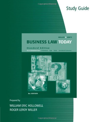 Business Law Today 11th Edition, by Miller, Jentz. Custom Edition for LAW 1101
