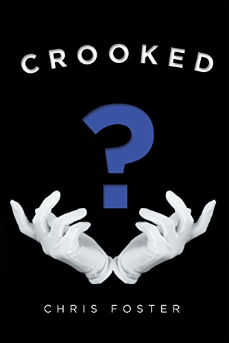 Book: Crooked by Chris Foster
