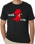 Men's Well Crap Roll Paper T-Rex Dinosaur Funny Tee Shirt
