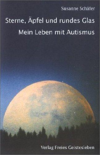 Sterne, Äpfel und rundes Glas: Mein Leben mit Autismus