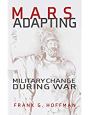 Mars Adapting: Military Change During War