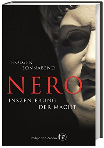 Nero: Inszenierung der Macht