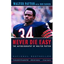 [(Never Die Easy: Autobiography of WA )] [Author: Yaeger Don Payton Walter] [Mar-2002]