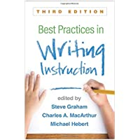 Best Practices in Writing Instruction 3ed