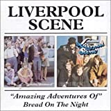 Amazing Adventures of/Bread of the Night by Liverpool Scene