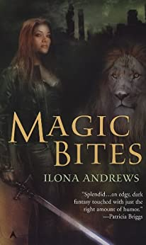 Magic Bites (Kate Daniels, Book 1) by [Andrews, Ilona]