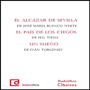El país de los ciegos [The Country of the Blind] Audiobook