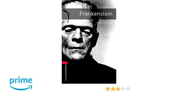 Frankenstein the oxford bookworms library leval 3 mary shelley frankenstein the oxford bookworms library leval 3 mary shelley jennifer bassett 9780194237536 amazon books fandeluxe Choice Image