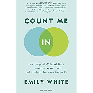 Learn more about the book, Count Me In: How I Stepped Off the Sidelines