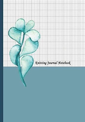 Knitting Journal Notebook: 4:5 Ratio Design Blank Knitter's Journal on Your Design Knitting Charts for Creative New Patterns Composition Notebook Blue Green Flower Cover