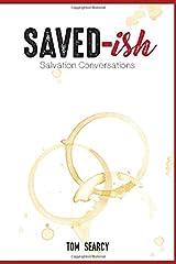 Saved-ish: Salvation Conversations Paperback