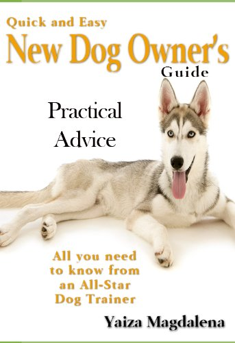 quick and easy new dog owner s guide kindle edition by yaiza rh amazon com first time dog owner guide reddit new dog owners guide