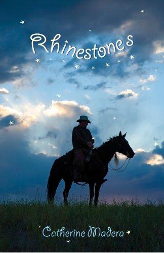 Rodeo Rhinestone - Rhinestones (Rodeo Dreams Book 2)