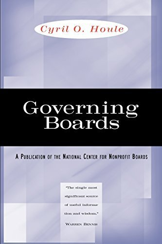 Governing Boards: Their Nature and Nurture 1st edition by Houle, Cyril O. (1997) Paperback