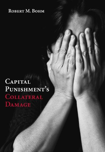Capital Punishment's Collateral Damage