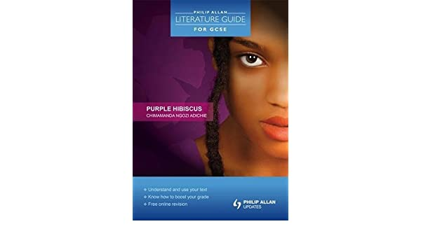 Amazoncom Purple Hibiscus Philip Allan Literature Guide For Gcse