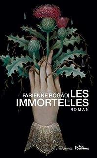 Les immortelles, Bogadi, Fabienne