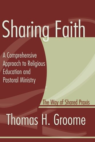 Sharing Faith: A Comprehensive Approach to Religious...