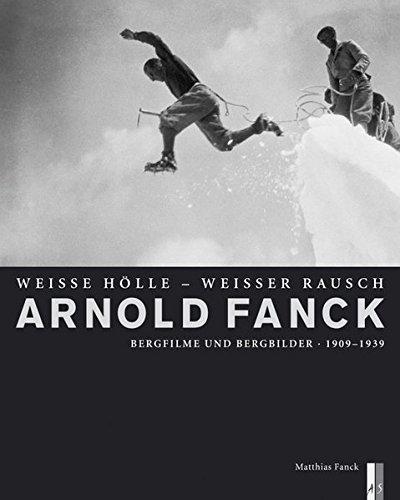 Arnold Fanck Gebundenes Buch – 1. September 2009 Matthias Fanck AS Verlag 3909111661 Kunst / Antiquitäten