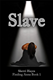 Slave (Finding Anna Book 1)