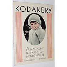 KODAKERY: A MAGAZINE FOR AMATEUR PICTURE MAKERS - NOVEMBER 1930 - Vol. XVIII, No. 3