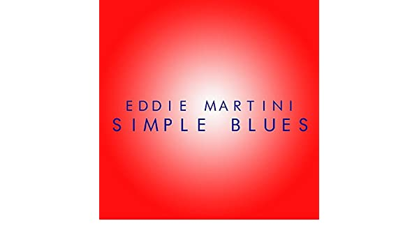 Simple Blues by Eddie Martini on Amazon Music - Amazon com