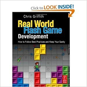 Real-World Flash Game Development (text only) by C.Griffith