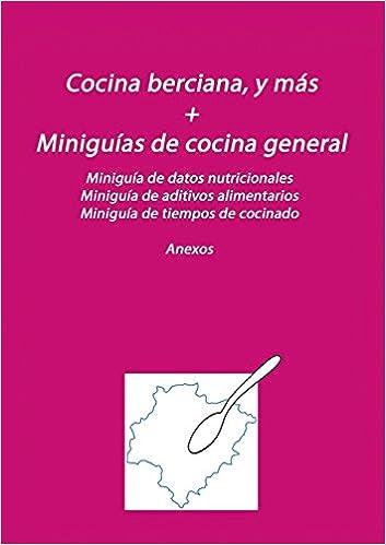 Cocina berciana, y más + Miniguías de cocina general (Spanish Edition): Tomás Moralejo Vega: 9788468643816: Amazon.com: Books