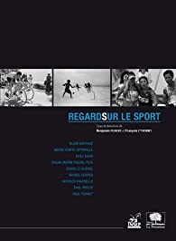 Regard sur le sport - Benjamin Pichery,François L'Yvonnet