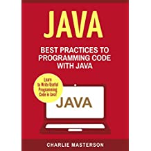 Java: Best Practices to Programming Code with Java