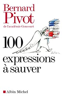 100 expressions à sauver, Pivot, Bernard