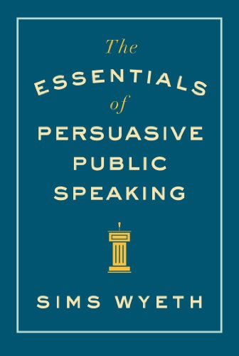 The Essentials of Persuasive Public Speaking cover