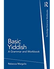 Basic Yiddish: A Grammar and Workbook