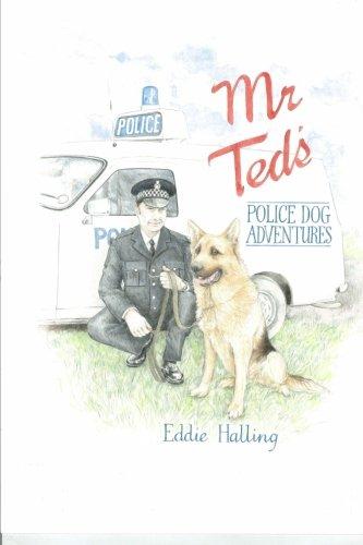 Mr Ted's Police Dog Adventures pdf epub