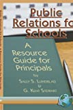 Public Relations for Schools, Sally S. Lunblad, 1593112580