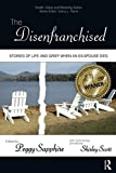 The Disenfranchised (Death, Value and Meaning Series)