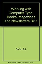 Books Magazines Newsletters (Working with computer type)