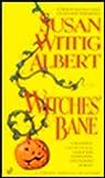 Witches' Bane (China Bayles 2)